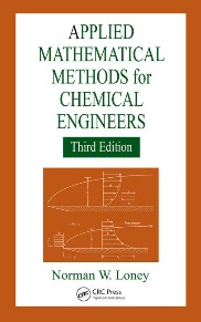 Applied Mathematical Methods for Chemical Engineerings
